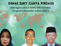 Banner ucapan selamat dan sukses untuk Dimas Zaky Cahya Firdaus MTsN 2 Sukabumi part 2