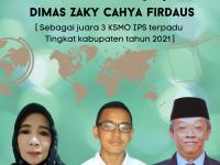 Banner ucapan selamat dan sukses untuk Dimas Zaky Cahya Firdaus MTsN 2 Sukabumi part 4